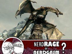 Nerd Rage or Nerdgasm: Skyrim
