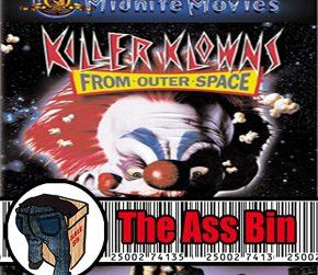 The Ass Bin Killer Klowns from Outer Space