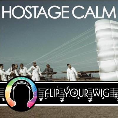 Hostage Calm Self Titled