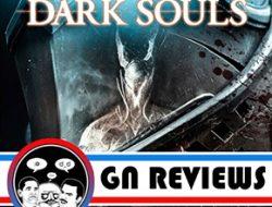 GN Reviews Dark Souls